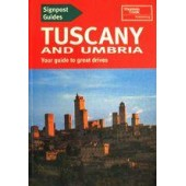 Tuscany and Umbria. Your guide to great dri