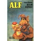 Alf Алф Искам всичко