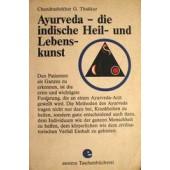 Ayurveda-die indische Heil- und Lebens- kunst